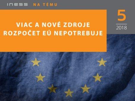 INT 5/2018: Viac a nové zdroje rozpočet EÚ nepotrebuje