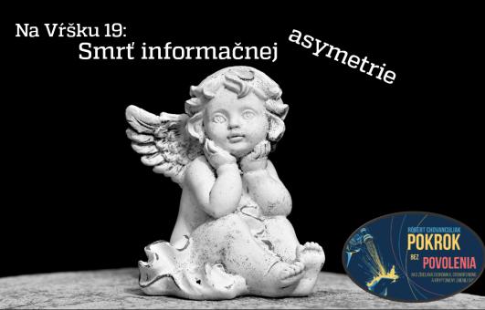 Na Vŕšku #19 - Smrť informačnej asymetrie