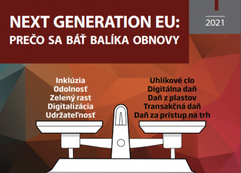 Next Generation EU – Prečo sa báť balíka obnovy