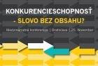 Konferencia Konkurencieschopnosť: Slovo bez obsahu? v Bratislave