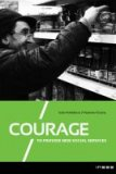 Courage to Provide New Social Services