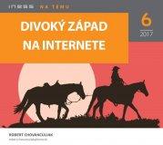 INT 6/2017: Divoký západ na internete