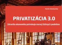 Privatizácia 3.0